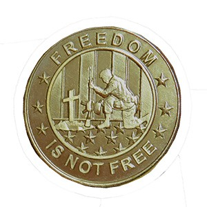 Freedom Is Not Free-Brass Shiny