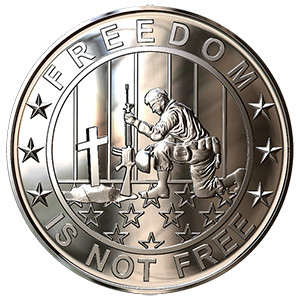 Freedom Is Not Free -One Ounce .999 Silver